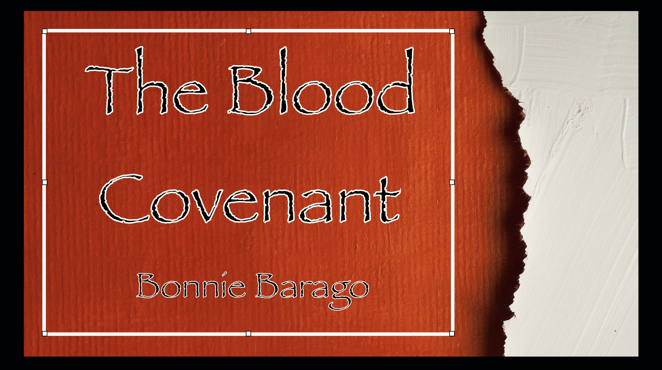 The Blood Covenant Part IV